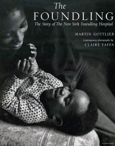 Gottlieb 2001. The Foundling.